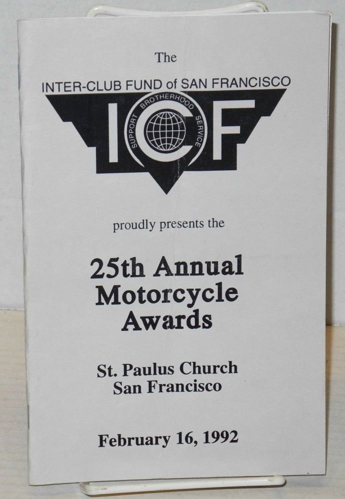 The Inter-Club Fund of San Francisco proudly presents the 25th Annual Motorcycle Awards [program] St. Paulus Church, San Francisco, February 16, 1992