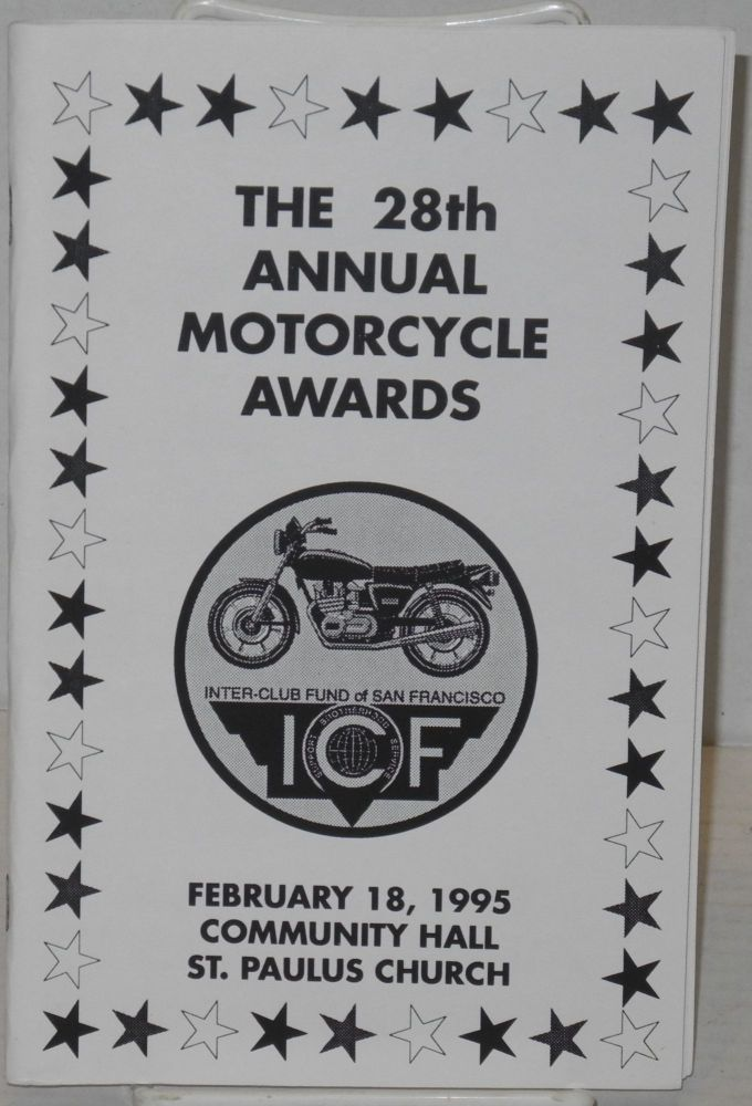 The 28th Annual Motorcycle Awards [program] St. Paulus Church, San Francisco, February 18, 1995. The Inter-Club Fund of San Francisco.