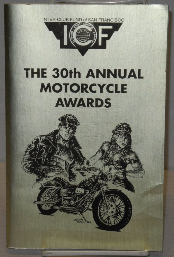 "The 30th Annual Motorcycle Awards [program] ""A weekend in Hawg Heaven"" SOMAR, San Francisco, February 17, 1996. The Inter-Club Fund of San Francisco."