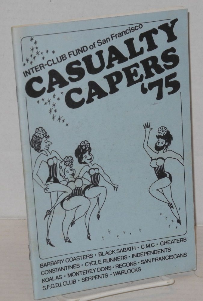 Casualty capers, 1975. Inter-Club Fund of San Francisco.