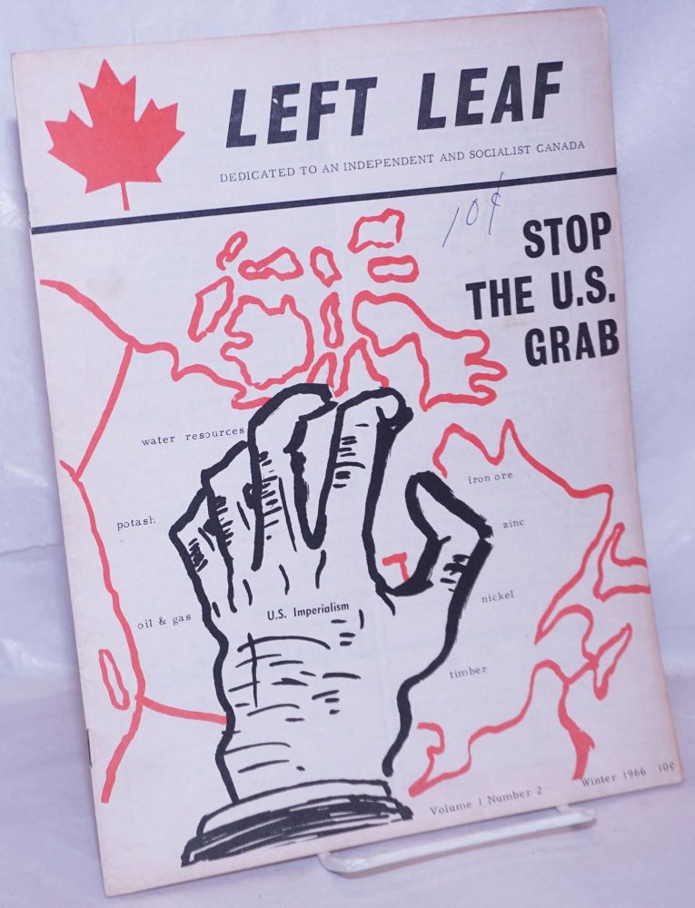 Left leaf: dedicated to an independent and socialist Canada. Vol. 1 no. 2 (Winter 1966)