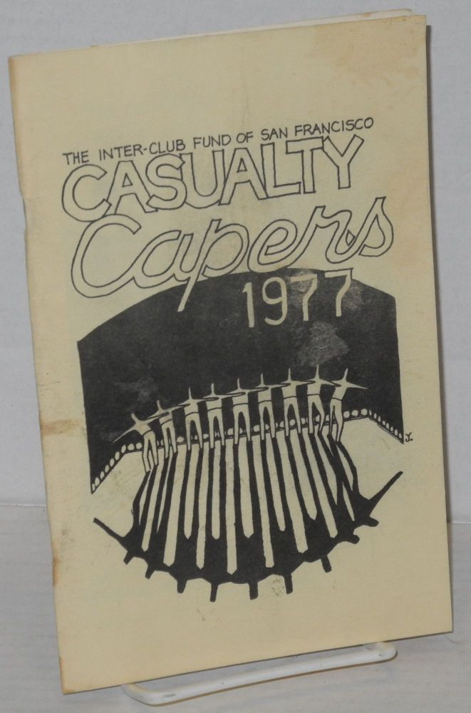 Casualty capers, 1977. Inter-Club Fund of San Francisco.