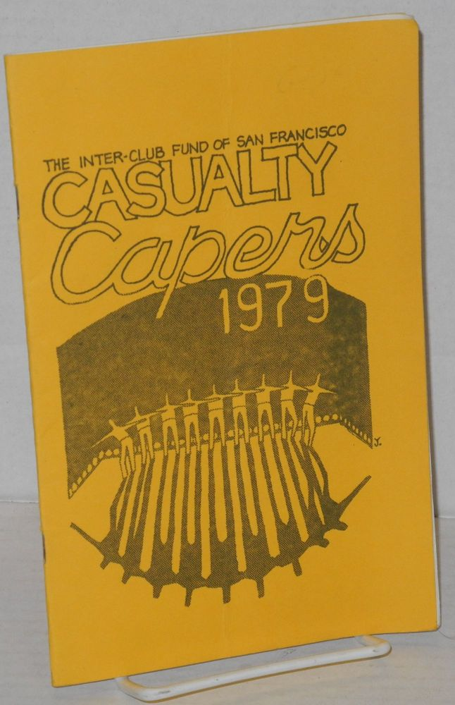 Casualty capers, 1979. Inter-Club Fund of San Francisco.
