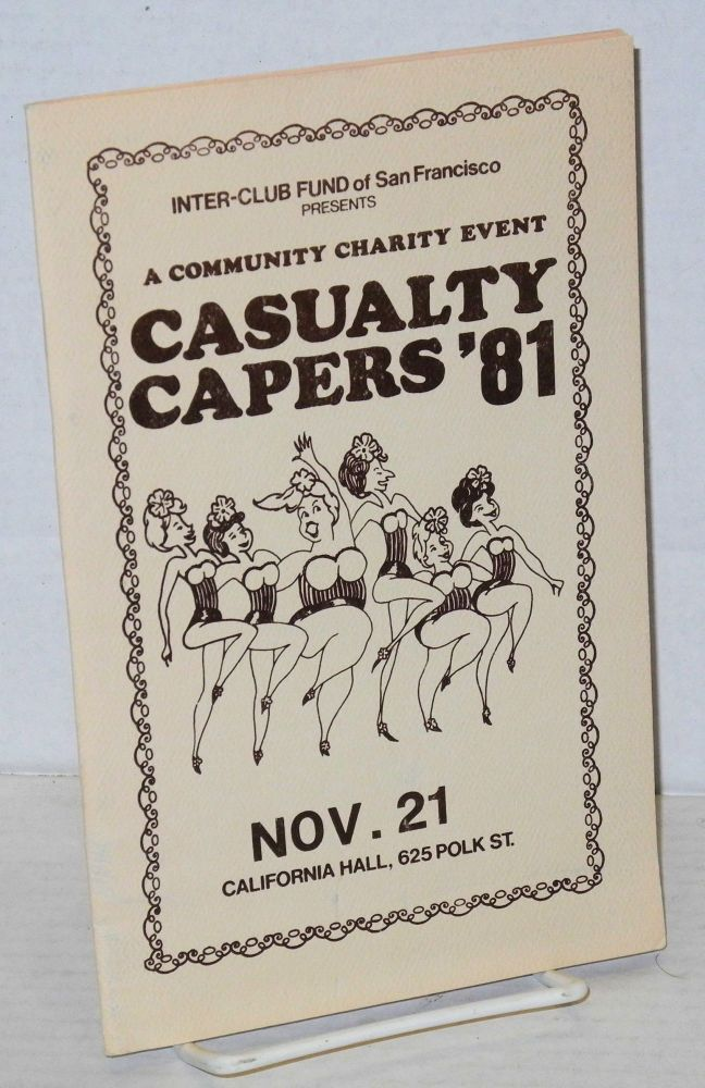 Casualty capers, 1981. Inter-Club Fund of San Francisco.