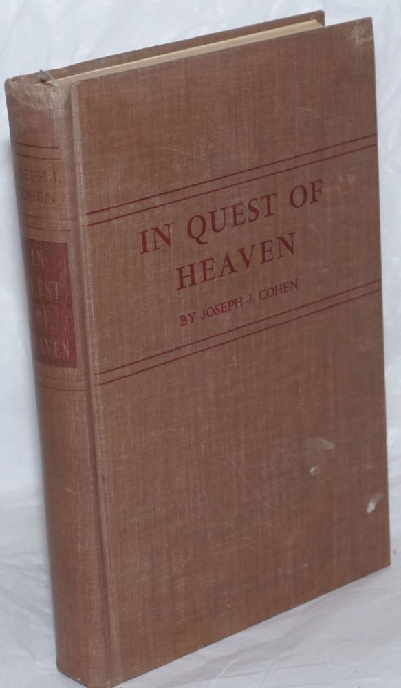 In quest of heaven; the story of the Sunrise Co-operative Farm Community. Joseph Jacob Cohen.