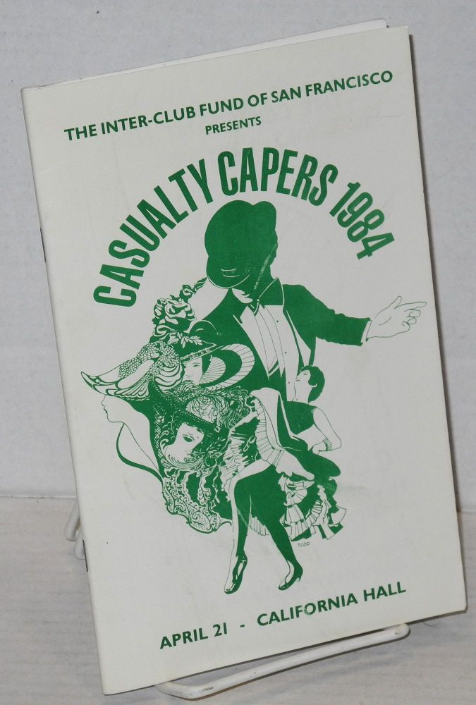 Casualty capers, 1984. Inter-Club Fund of San Francisco.