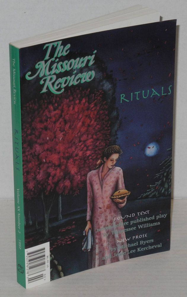 The Missouri review: volume 20, #2: Rituals. Speer Morgan, Tennessee Williams, Jesse Lee Kercheval ers.