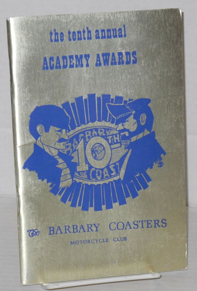 The Tenth Annual Academy Awards: 1976. The Barbary Coasters Motorcycle Club.