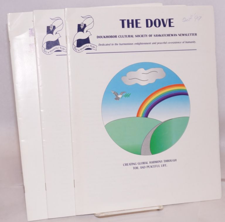 The Dove: Doukhobor Cultural Society of Saskatchewan Newsletter [three issues]