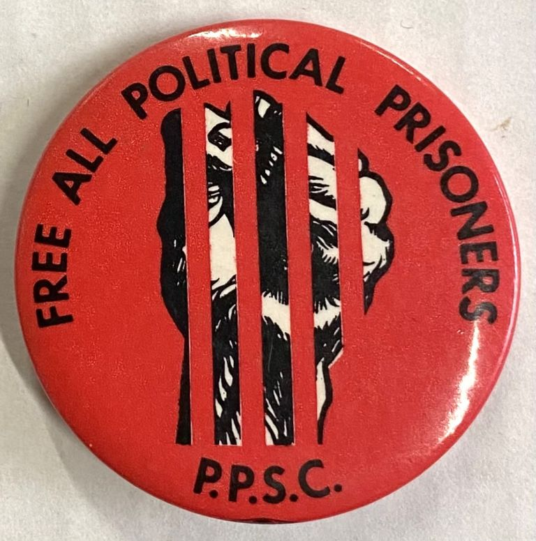 Free All Political Prisoners / PPSC [pinback button]. Pontiac Prisoners Support Coalition.