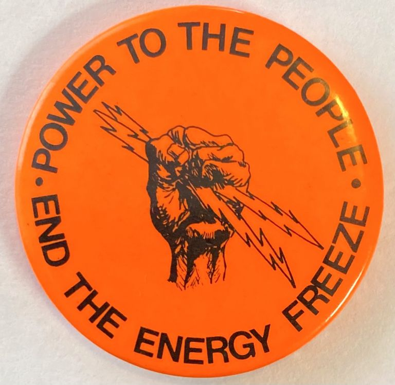 Power to the People / End the Energy Freeze [pinback button]