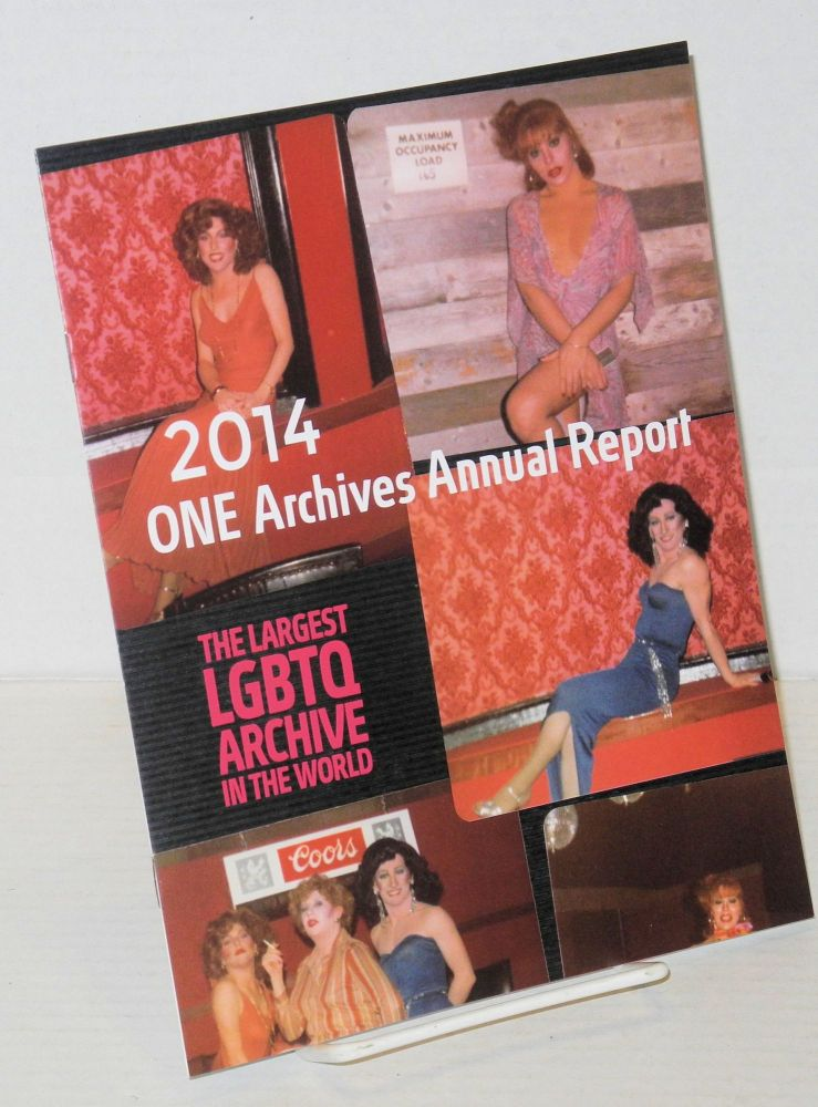 2014 ONE Archives annual report: the largest LGBT archive in the world