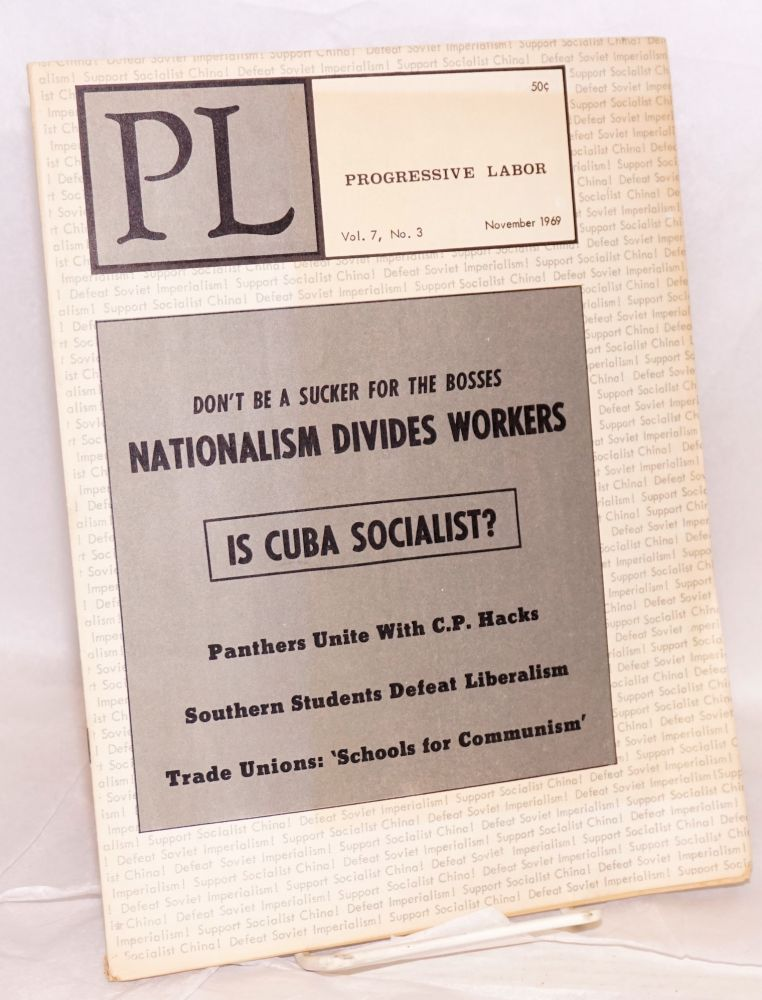 PL vol. 7, no. 3, November 1969. Progressive Labor Party.