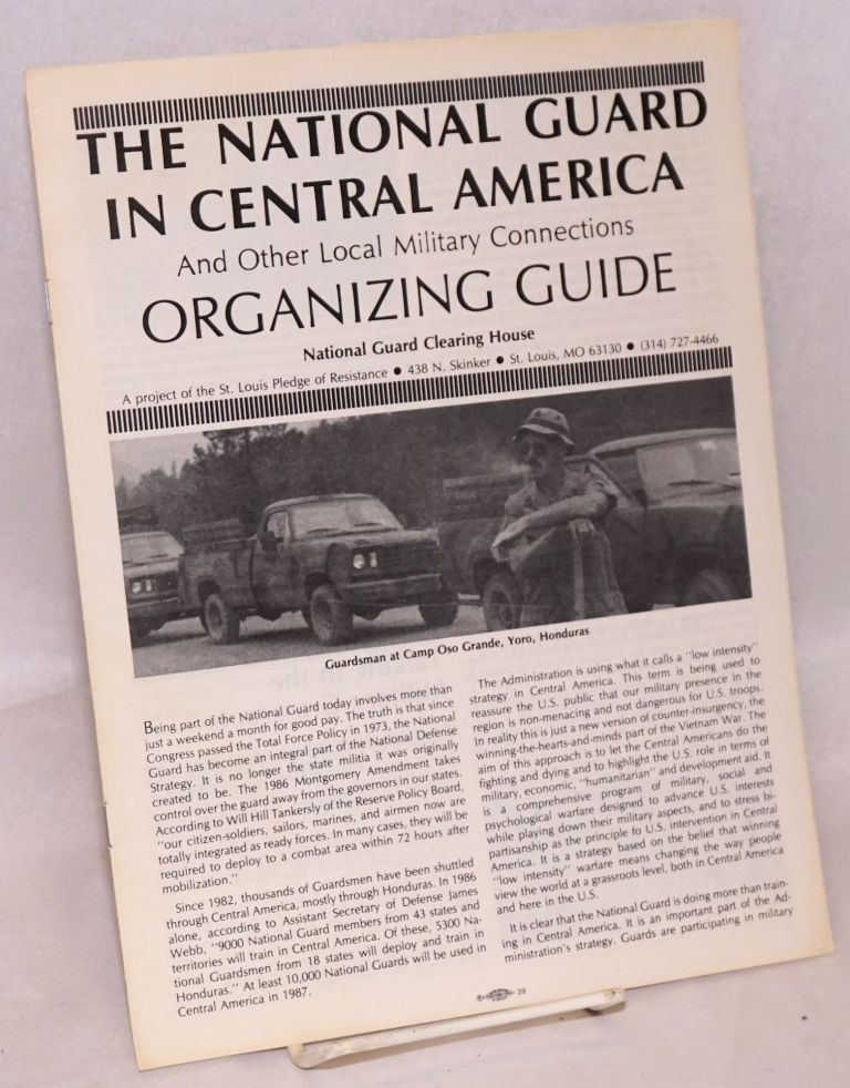 The National Guard in Central America and other local military connections: organizing guide