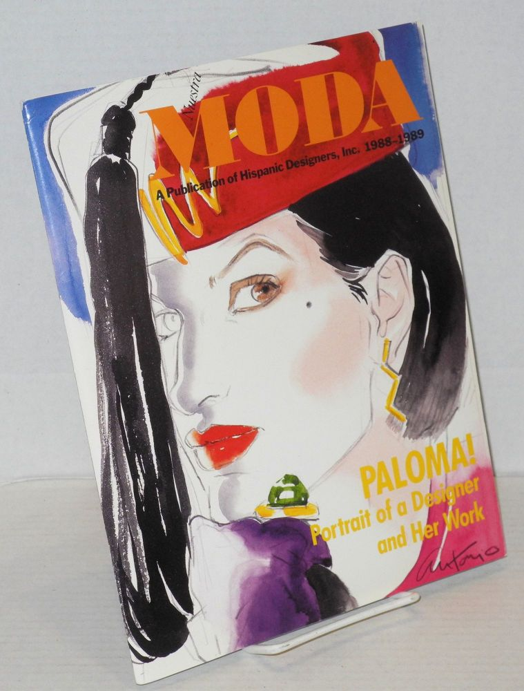 Nuestra moda: a publication of Hispanic Designers, Inc. 1988-1989. Penny Harrison, , Melinda Machado, Rebecca Gaffney.