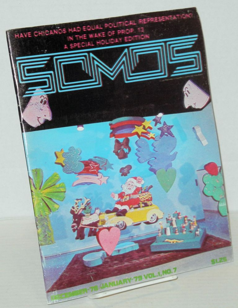 Somos: vol. 1, no. 7, December 1978 - January 1979. Kathy L. Valadez, , Dr. Henry Pacheco, Alma Vaillanueva.