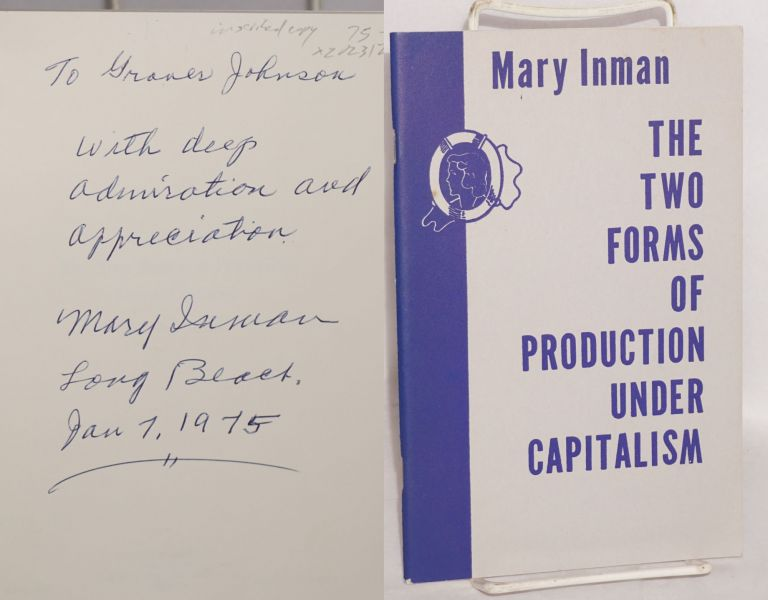 The two forms of production under capitalism. Mary Inman.