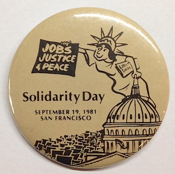 Jobs, Justice & Peace / Solidarity Day / September 19, 1981, San Francisco [pinback button]
