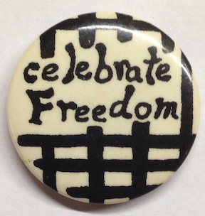 Celebrate Freedom [pinback button]