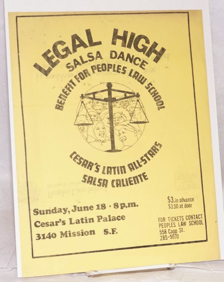 Legal High: Salsa dance benefit for People's Law School. Cesar's Latin All-Stars, Salsa Caliente [handbill]. Peoples Law School.
