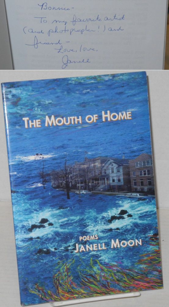 The mouth of home; poems. Janelle Moon.