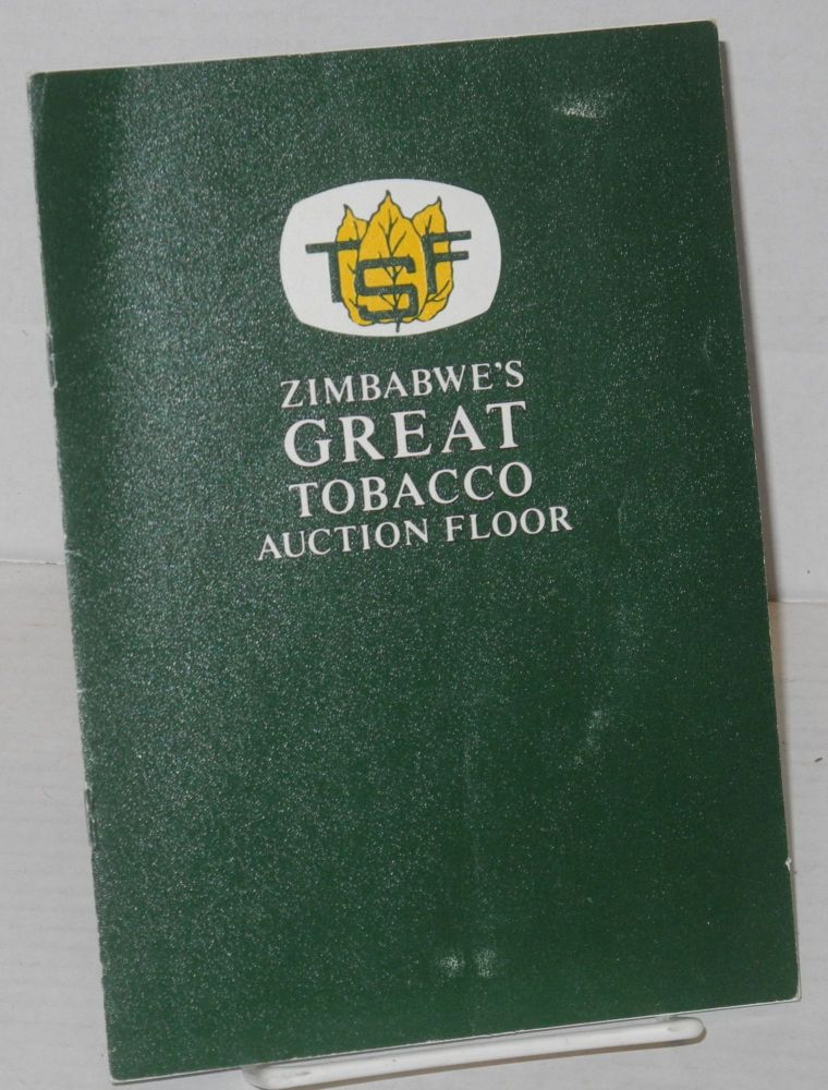 Zimbabwe's great tobacco auction floor