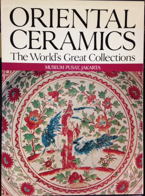 Oriental ceramics: the world's great collections. Vol. 3, Museum Pusat, Jakarta. Fujio Koyama.