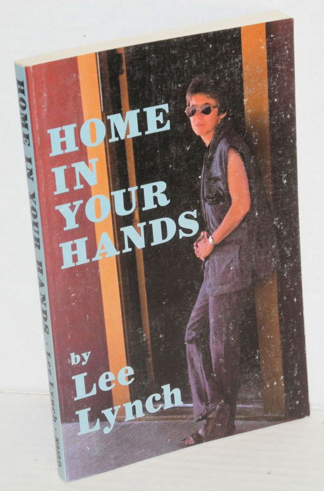 Home in your hands. Lee Lynch.