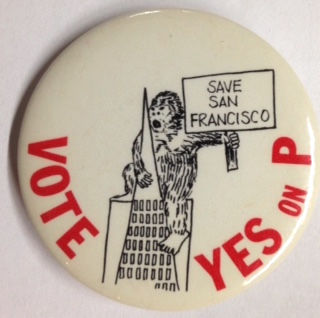 Vote Yes on P / Save San Francisco [pinback button]