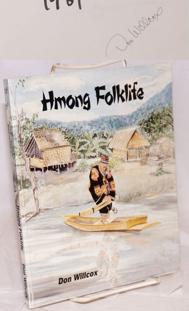 Hmong folklife. Don Willcox.