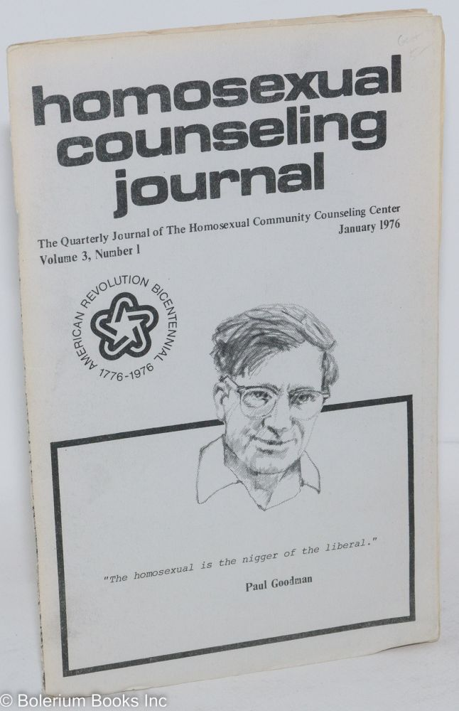 Homosexual counseling journal: the quarterly journal of the Homosexual Community Counseling Center; volume 3, number 2, January, 1976. Ralph Blair.