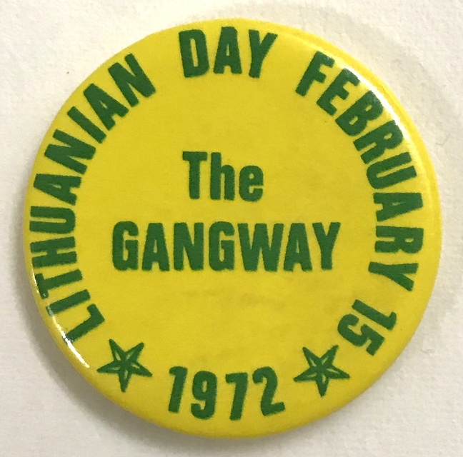 The Gangway / Lithuanian Day February 15, 1972 [pinback button]