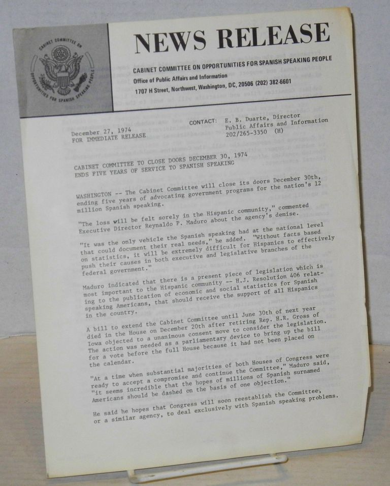 News realease: December 27, 1974; Cabinet Committee to close doors December 30, 1974. Cabinet Committee on Opportunities for Spanish Speaking People.