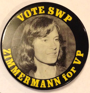 Vote SWP/ Zimmermann for VP [pinback button]. Socialist Workers Party.