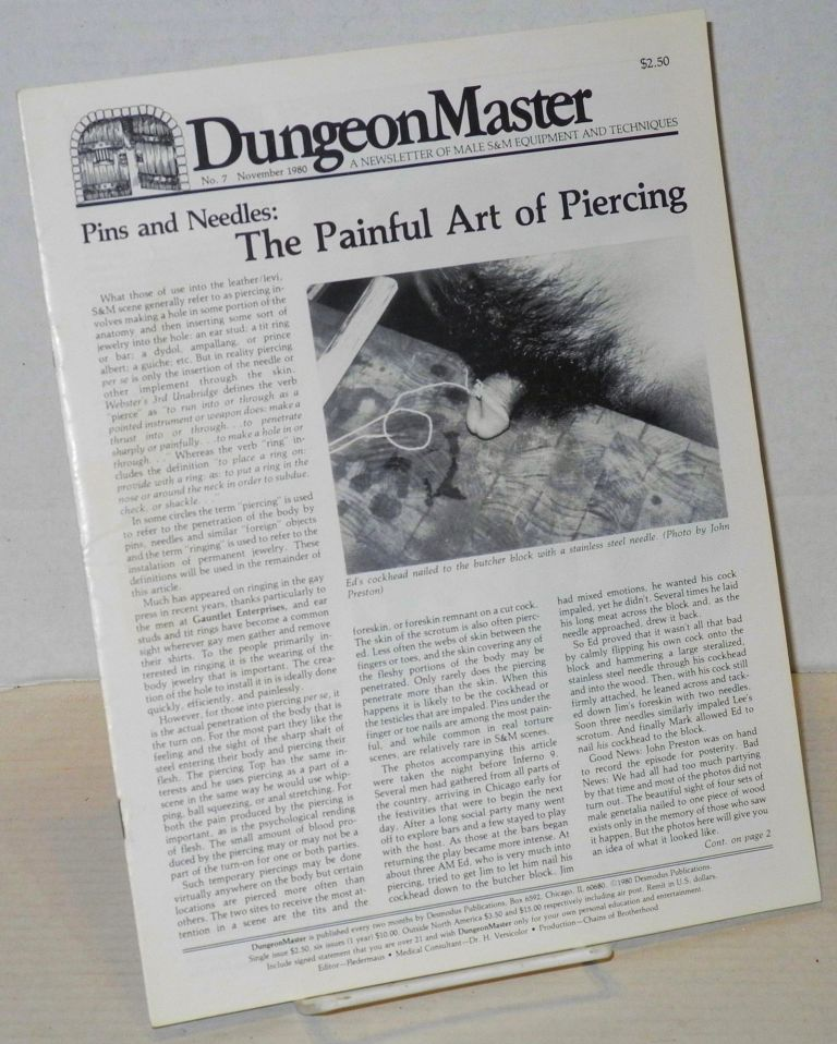 DungeonMaster: a newsletter of male S&M equipment and techniques # 7 November 1980; Pins & needles: the painful art of piercing. Anthony F. DeBlase, , John Preston cover photo.