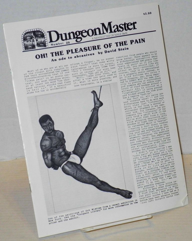DungeonMaster: a newsletter of male S&M # 20 June 1983: Oh! the pleasure of the pain. Anthony F. DeBlase, , David Stein.