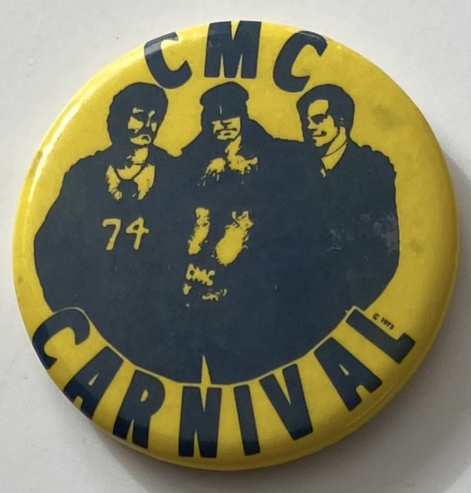 CMC Carnival / 74 [pinback button]. California Motorcycle Club.
