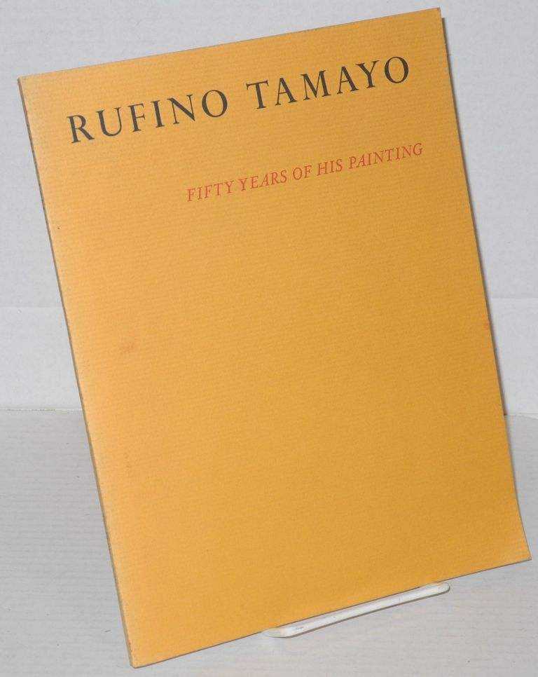 Rufino Tamayo: fifty years of his painting; The Phillips Collection, October 7 to November 16, 1978 etc. Rufino Tamayo, , James B. Lynch Jr.