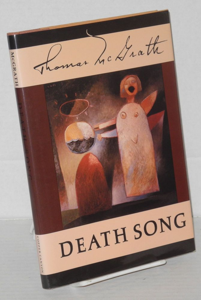 Death song. Thomas McGrath, , Sam Hamill, Dale Jacobson.
