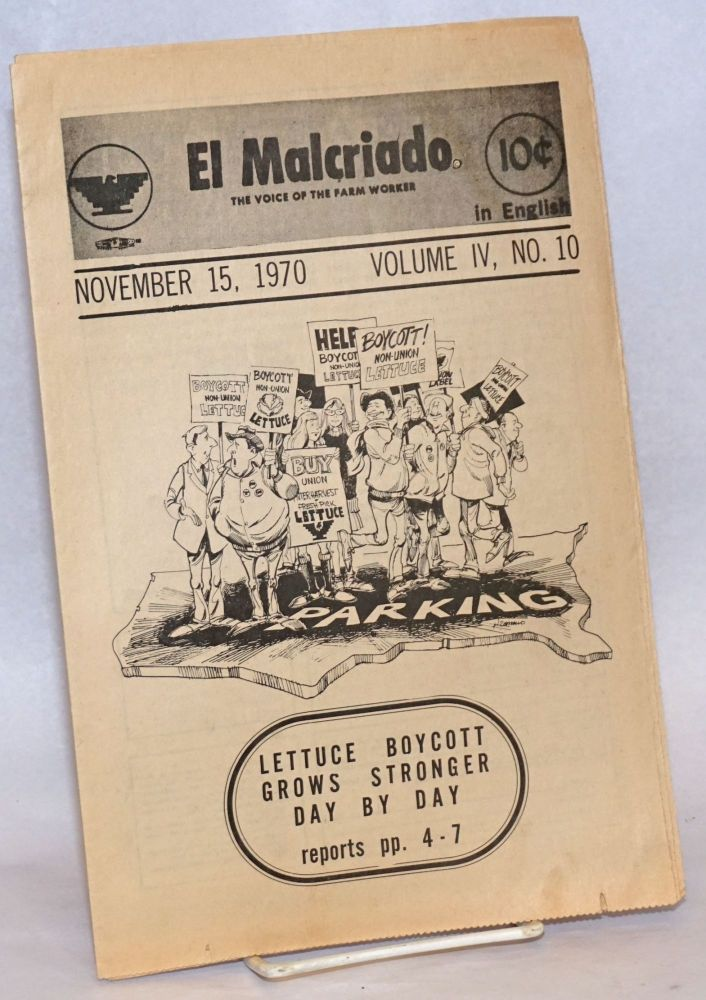 "El Malcriado: ""The voice of the farmworker."" Vol. 4, no. 10 (Nov. 15, 1970)"