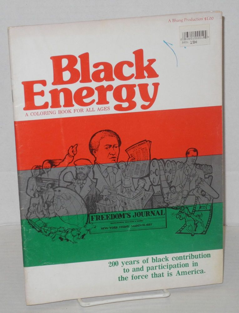 Black Energy A Coloring Book for All Ages. Rufus Butler, Burns T. Langdon.