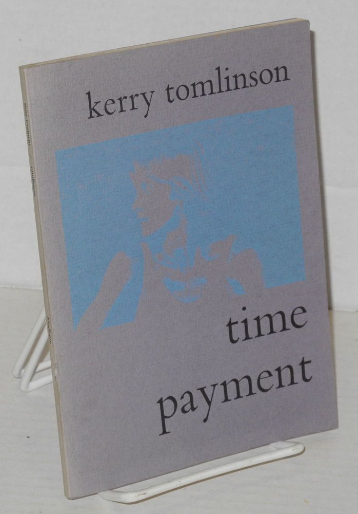 Time Payment. Kerry Tomlinson, Kenneth Rexroth.