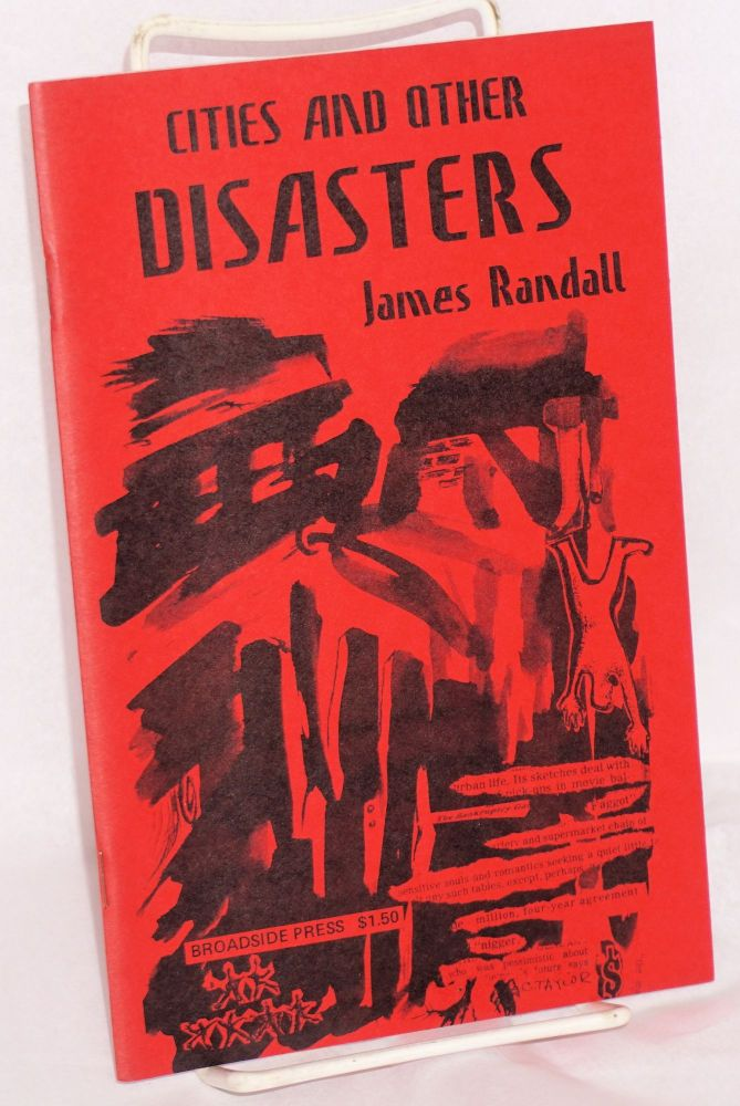 Cities and other disasters. James Randall.