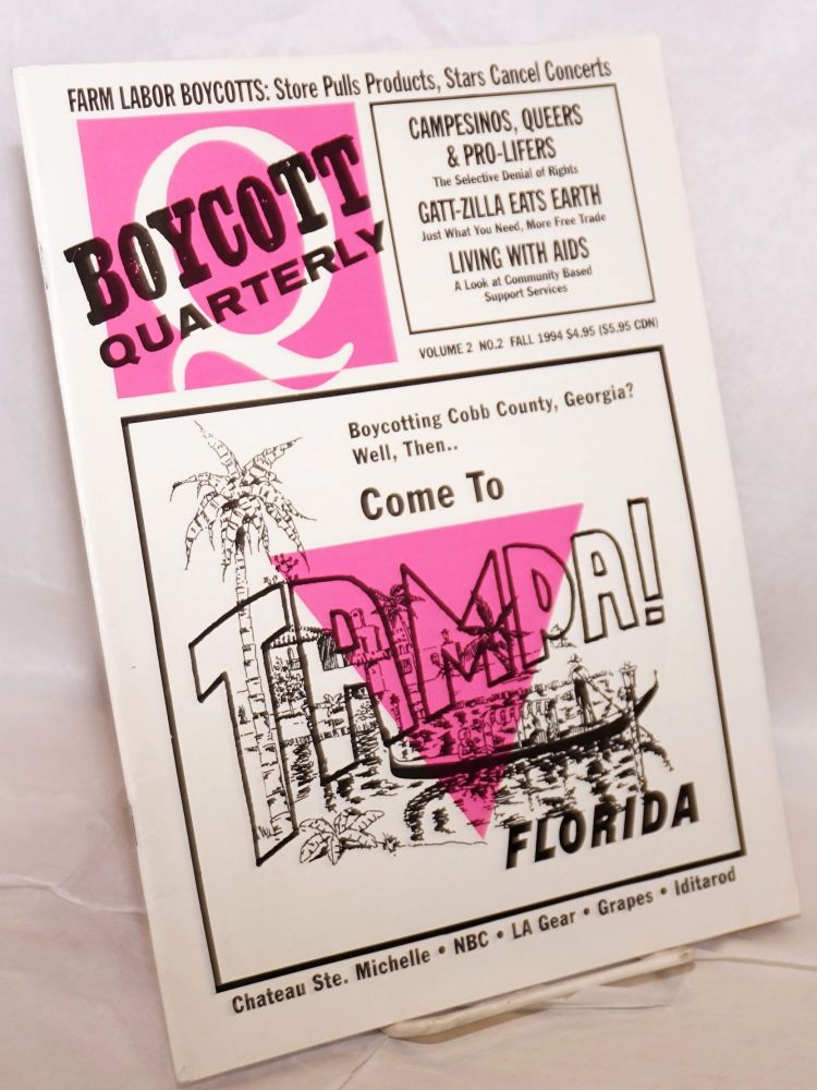 The boycott quarterly: vol. 2, #2, Fall 1994. Zachary D. Lyons.