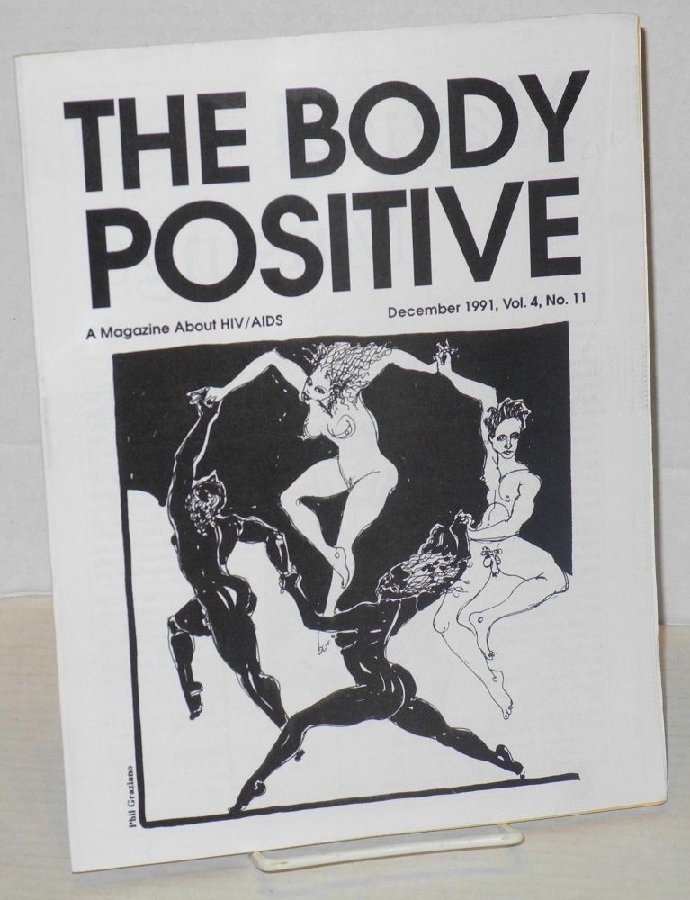 The body positive: a magazine about AIDS vol. 4, no. 11, December 1991