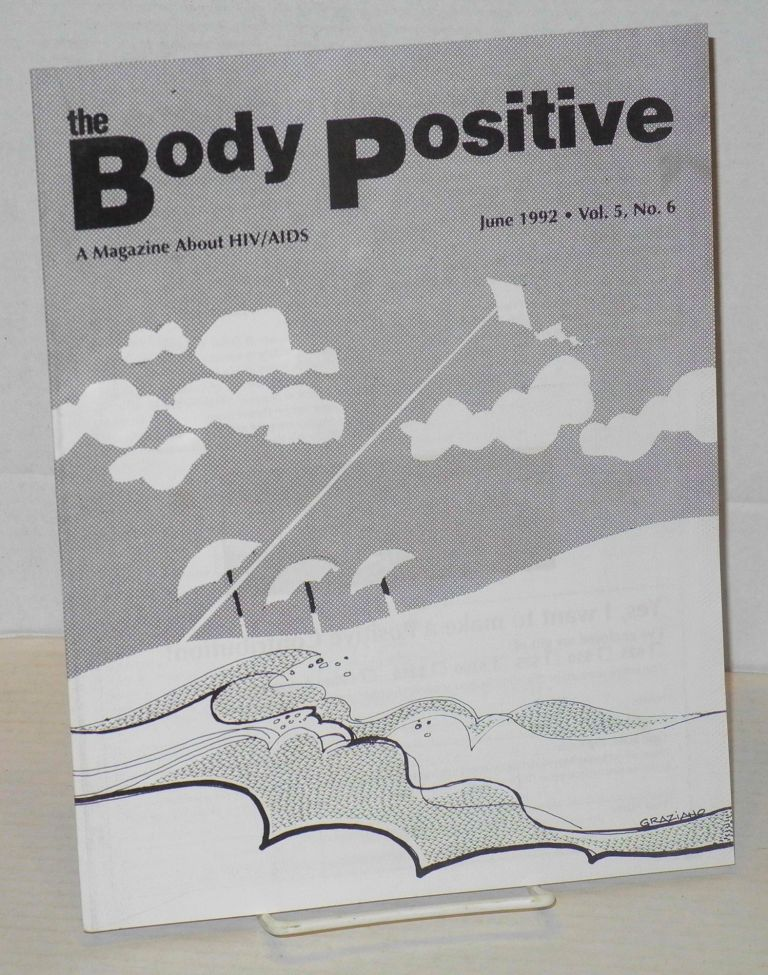 The body positive: a magazine about AIDS vol. 5, no. 6, June 1992