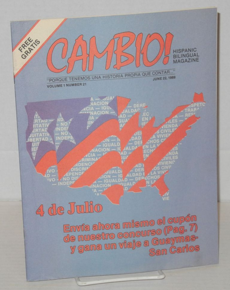 Cambio! Hispanic bilingual magazine: vol. 1, #21, June 22, 1989. Luis Manuel Ortiz.
