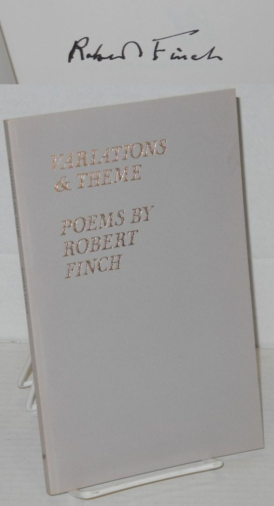 Variations & theme: poems. Robert Finch.