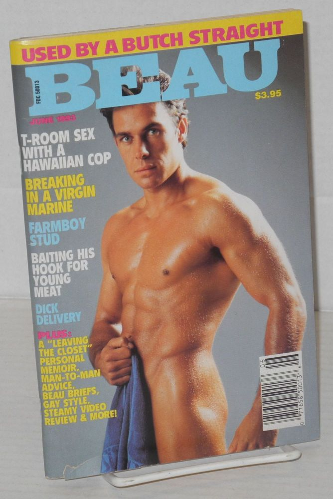 Beau: vol. 5, #1, June 1993; Used by a Butch Straight!