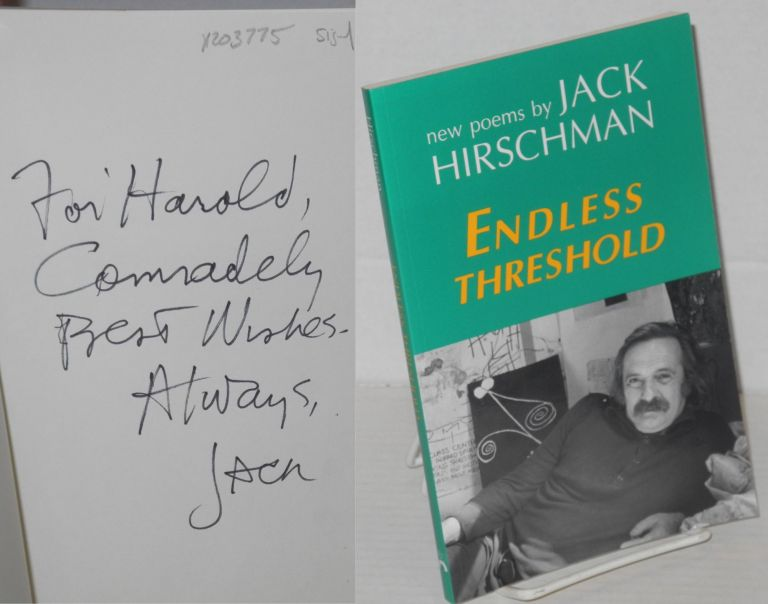 Endless threshold: new poems. Jack Hirschman.